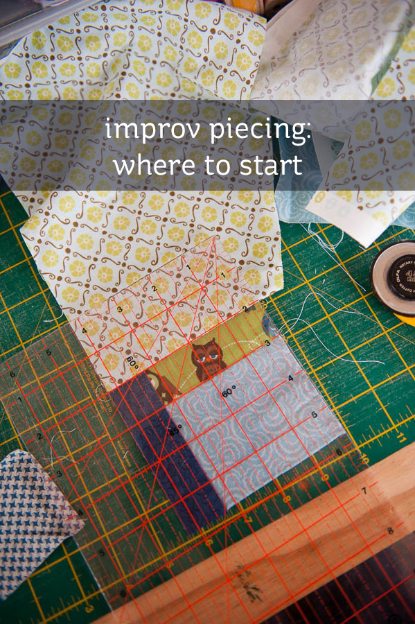 improv patchwork piecing - a starters guide